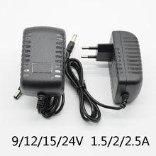 Ac 110-240v dc 12v/15v/24v 1.5a 2a 2.5a ma adaptador de alimentação universal adaptador de alimentação adaptador ue para tiras de luz led 15v 2a 24v 1a