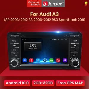 Junsun Android 10.0 DSP 2 din Car Radio Multimedia Player For Audi A3 8P/8P1 3-door Hatchback/S3 RS3 Sportback Navigation 2din(China)