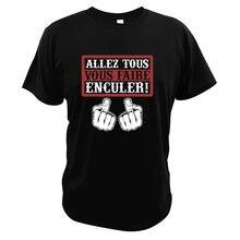 T-shirt imprimé numérique humoristique Go All You Fcked