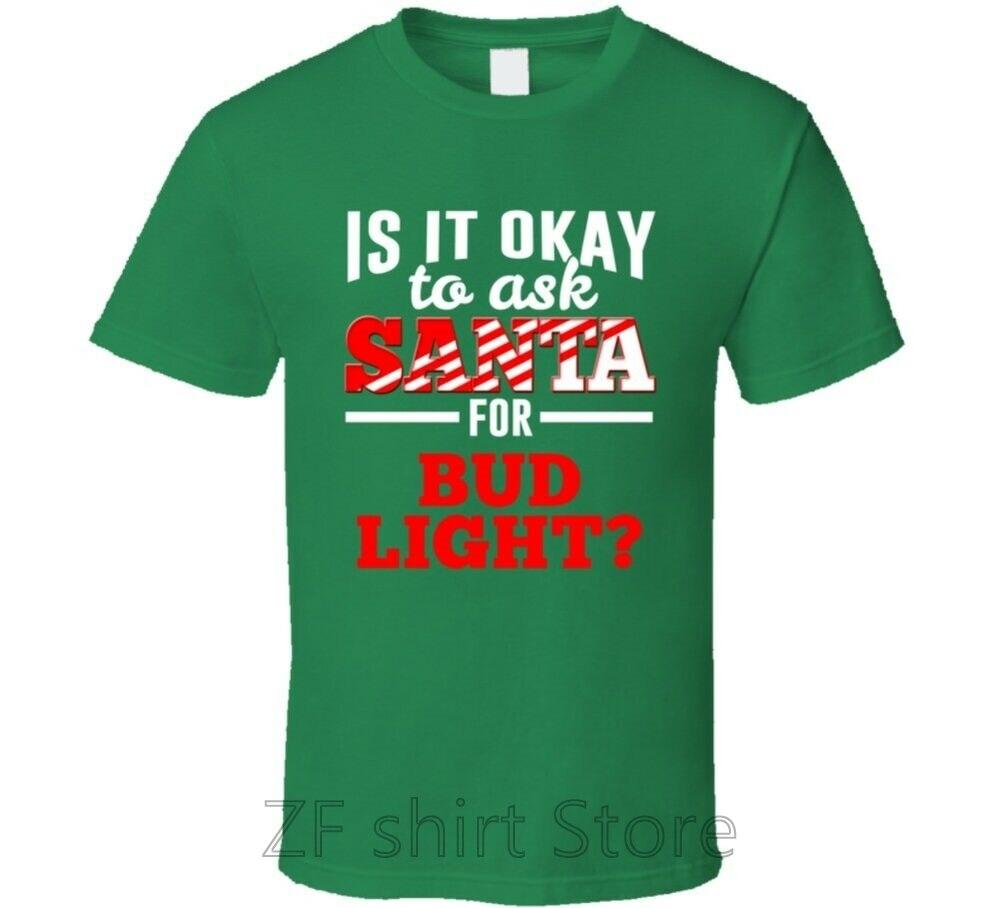 Ask Santa For Bud Light Christmas Wishlist Party Gift T Shirt men t shirt women 100% cotton tshirts