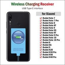 Qi Wireless Charging Receiver สำหรับ Xiaomi Redmi หมายเหตุ7 8 9 10 Pro 8T 9S 9T K20 k30 K40 Pro Type C Charger Adapter USBC Connector