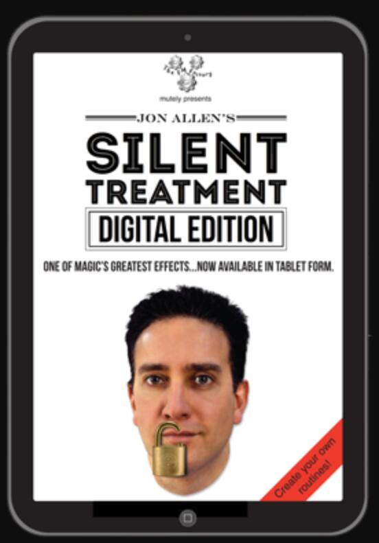 Silent Treatment (Digital Edition) By Jon Allen-Magic Tricks