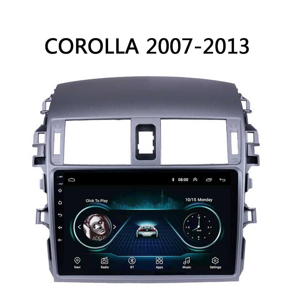 Автомагнитола для Toyota Corolla 2007 2008 2009 2010 2013 мультимедийная система gps Navi Android 8 1 9