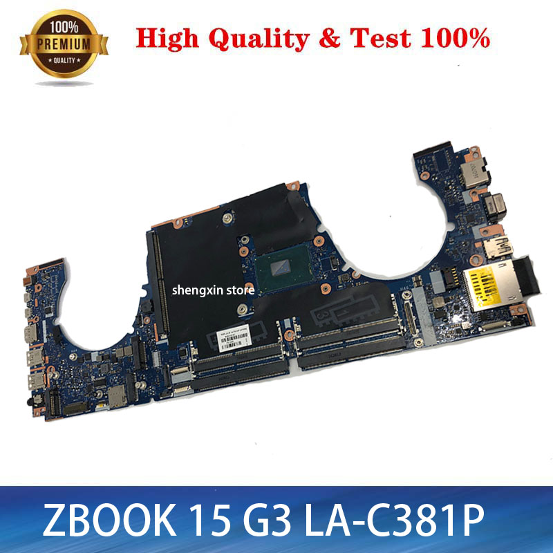 848219-001 848219-501 848219-601 Mainboard For HP ZBOOK15-G3 15 G3 Laptop Motherboard <font><b>SR2FQ</b></font> <font><b>i7</b></font>-<font><b>6700HQ</b></font> APW50 LA-C381P mainboard image