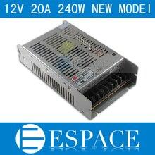 Melhor qualidade novo modelo 12V 20A 240W Fonte de Alimentação Driver para LED Strip AC 100 240V Entrada para DC 12V frete grátis