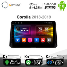 6G+128G Ownice  Android 10.0 GPS car multimedia player for Toyota Corolla 2018   2019 Head unit Radio DSP 4G LTE SPDIF BT 5.0
