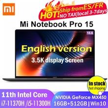 2021 xiaomi portátil pro15 i7-11370H/i5-11300H mx450 oled 3.5k tela retina super 15.6 Polegada 16gb + 512gb 100% srgb escritório notebook