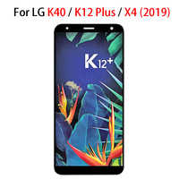 5.7'' For LG K40 LCD Touch Screen Digitizer Replacement Parts for LG X4 2019 LCD For K12 Plus display LMX420