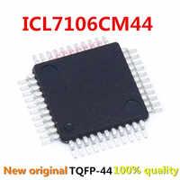 1 unids/lote, ICL7106, ICL7106CM44, QFP-44, compatible con el BOM, servicios de soporte de una parada