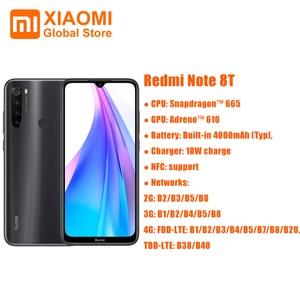 Image 2 - Глобальная версия смартфона Xiaomi Redmi Note 8T, 3 ГБ, 32 ГБ, 6,3 дюйма, NFC, Snapdragon 665, камера 48 МП, 18 Вт, быстрая зарядка, 4000 мАч, мобильный телефон