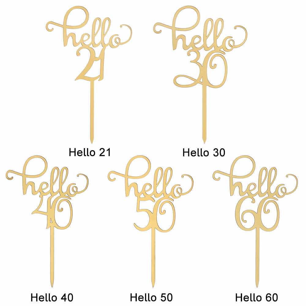 1 Pc Gold Acryl Cake Toppers Hello 21/30/40/50/60 Happy Birthday Party Decoratie Voor Verjaardag levert Mooie Geschenken