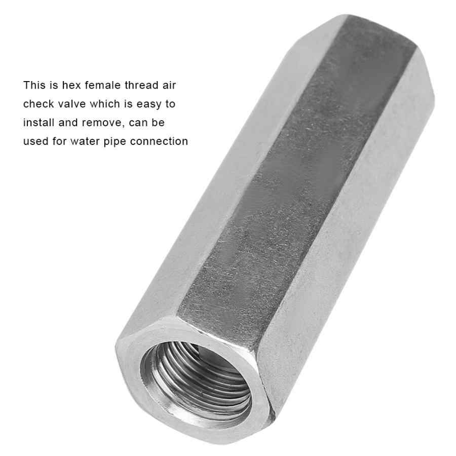 Stainless Steel Hex BSPP Female Thread One Way Air Check Valve for Water Pipe Connection Water Pipe Connection