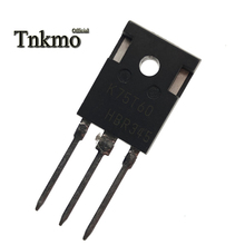 10PCS IKW75N60T K75T60 TO 247 K75T60A 75N60 TO247 75A 600V Power IGBT Transistor free delivery