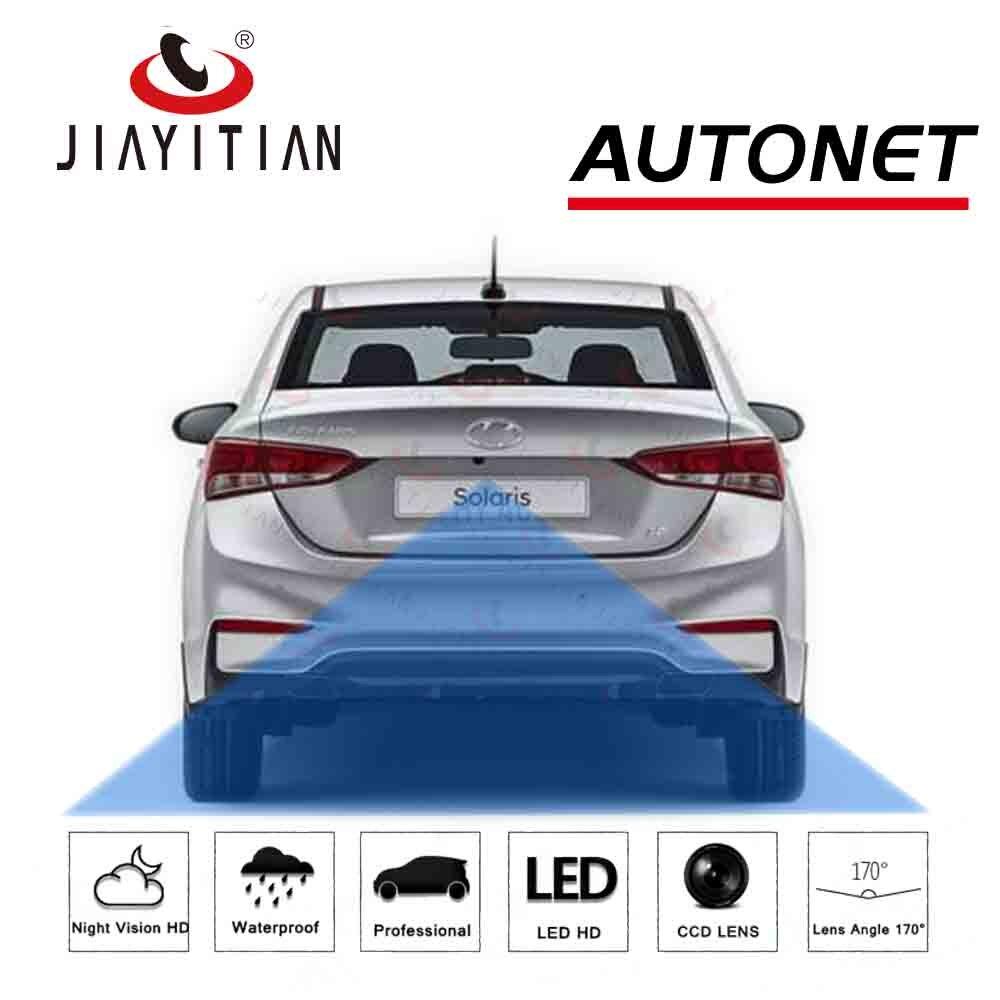 JIAYITIAN Rear View Camera For Hyundai Solaris HC 2017 2018 2019 Russia /CCD/Night Vision/license Plate Camera/Backup Camera