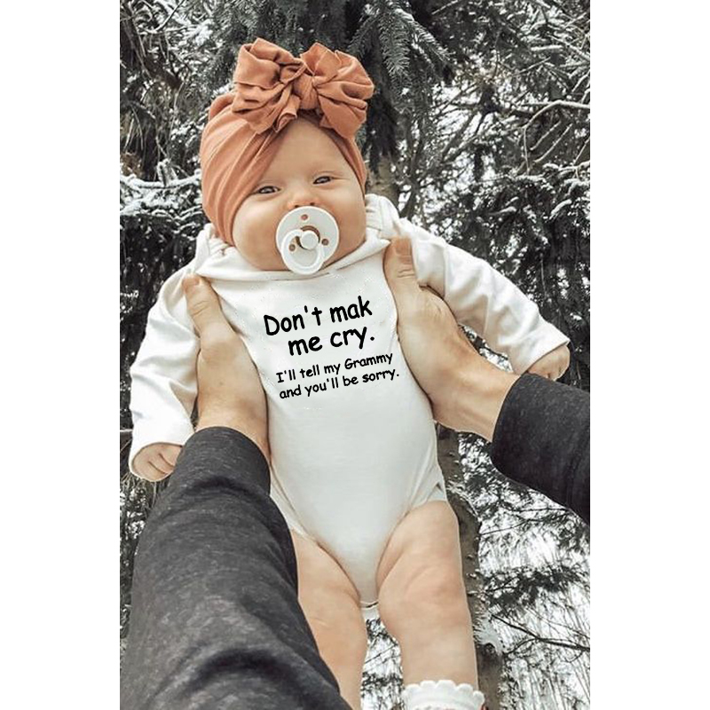 Don't Make Me Cry Funny Printing Newborn Baby Bodysuits Boys Girls Long Sleeve Bodysuit Babe Winter Coverall Ropa Onesie Wear