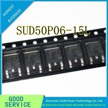 10 قطعة/الوحدة SUD50P06 15L 50P06 15 50P06 50A 60 فولت P قناة TO 252 MOS مجال تأثير الترانزستورات