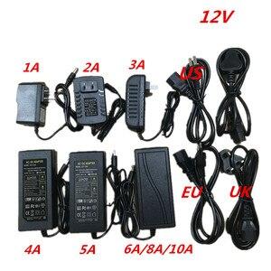 Image 2 - 12V 1A 2A 3A 5A 6A 8A 10A AC DC Power Supply Adapter 110V 220V LED Driver Lighting Transformer for Flexible LED Tape Strip Light