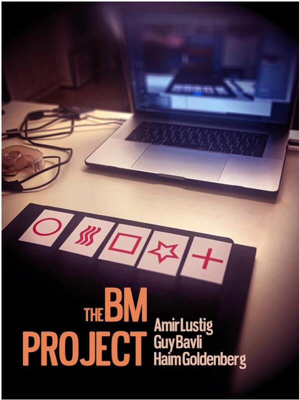 The BM Project From Haim Goldenberg And Amir Lustig - Magic Tricks