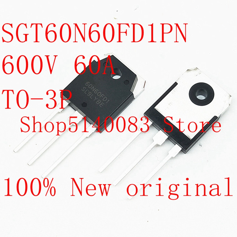 5PCS-20PCS  SGT60N60FD1PN  SGT60N60FD1 60N60FD1 600V 60A TO-3P  New Original