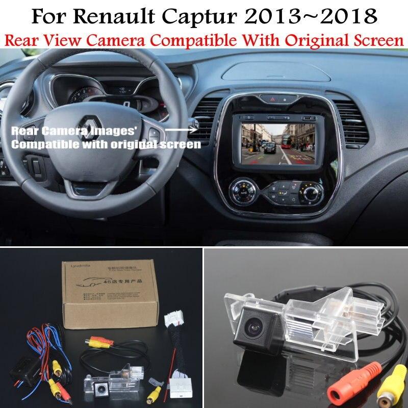 Автомобильная камера заднего вида для Renault Captur 2013 ~ 2018 с 24-контактным адаптером, оригинальный экран, совместимые комплекты, резервная камера ...