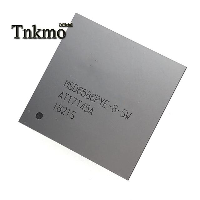 1PCS MSD6586PYE 8 SW MSD6586PYE 8 MSD6586PYE BGA circuito integrato LCD Nuovo e originale