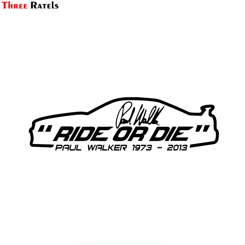 Three Ratels FTZ-104# RIP Paul Walker Fast And Furious 2 Fast 2 Soon Fashion Car Styling Car Sticker Vinyl Decal