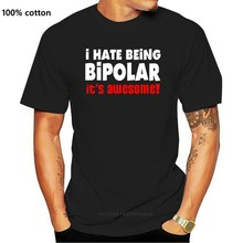 Odeio ser bipolar engraçado piada espirituoso humor bobo incrível novidade camiseta qualquer tamanho