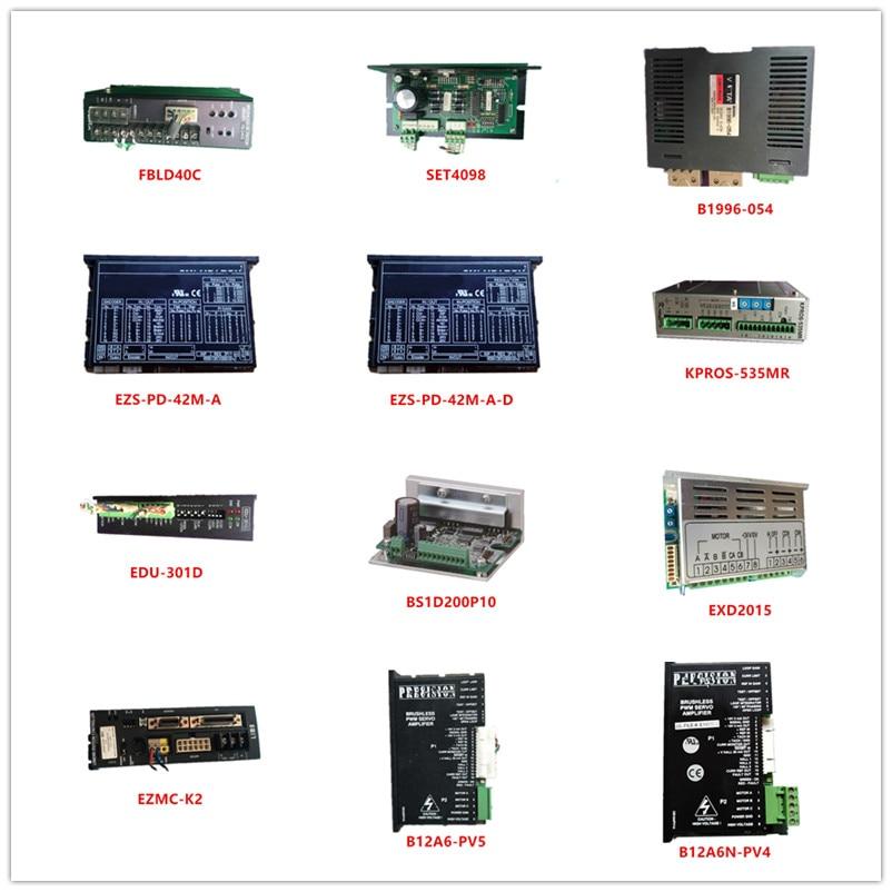 Used FBLD40C SET4098 B1996-054 EZS-PD-42M-A EZS-PD-42M-A-D KPROS-535MR EDU-301D BS1D200P10 EXD2015 EZMC-K2 B12A6-PV5 B12A6N-PV4