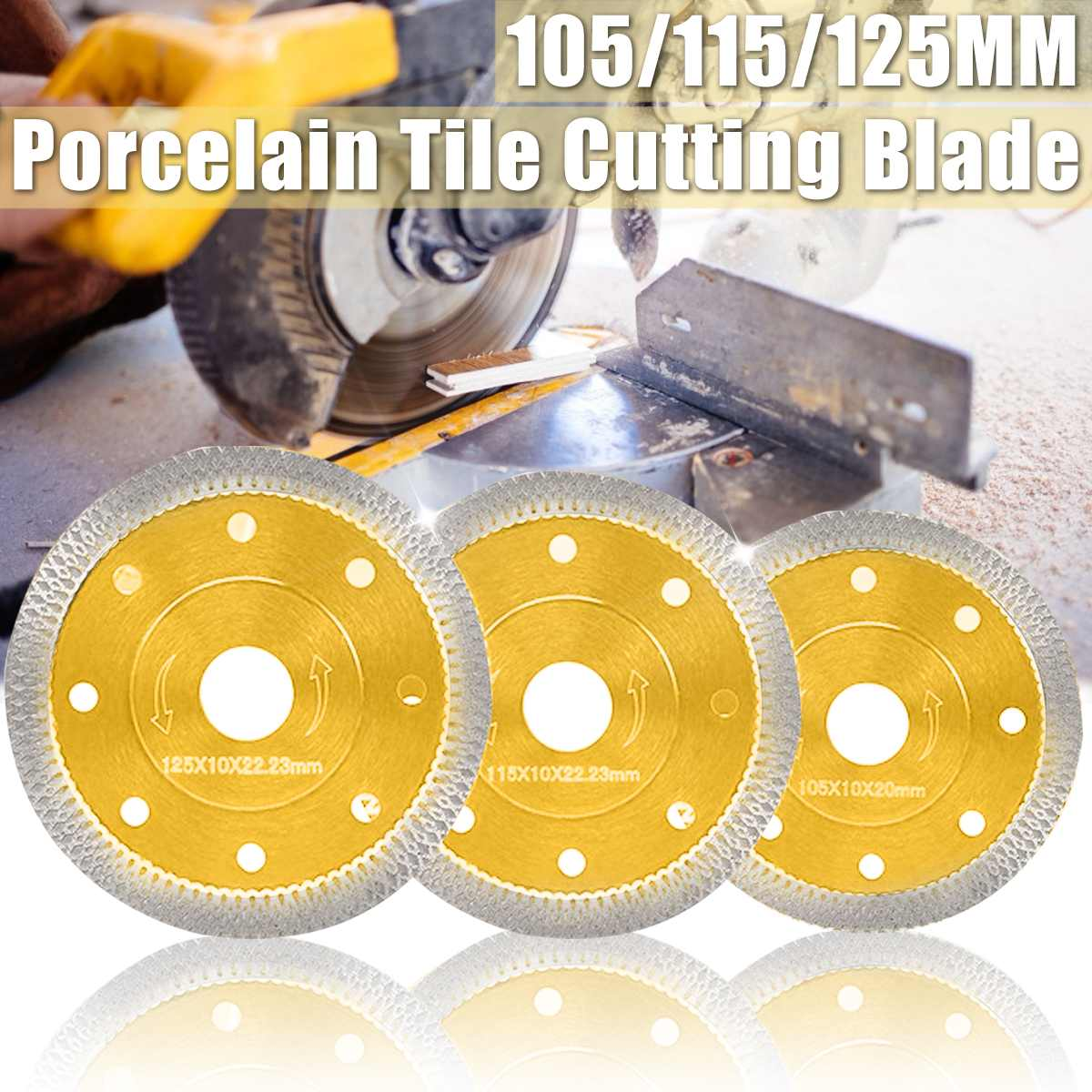 105/115/125mm Diamond Saw Blades Marble Cutting Blades Angle Grinder Blade Porcelain Tile Cutting Blades Cutting Wheel Marble