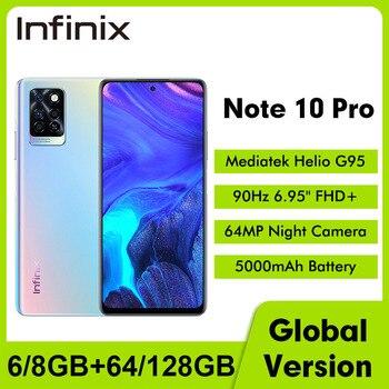 "Global Version Infinix Note 10 Pro NFC 6.95""FHD Smartphone 6GB 64GB 5000mAh 64MP Camera Octa-core Helio G95 Mobile Phone 1"