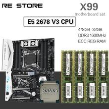 Zestaw płyt głównych HUANANZHI X99 z Xeon E5 2678 V3 4 sztuki 8GB = 32GB 1600MHz pamięć DDR3 ECC REG