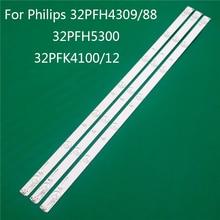LED טלוויזיה תאורה עבור פיליפס 332PFH4309/88 32PFH5300 32PFK4100/12 LED בר תאורה אחורית רצועת קו שליט GJ 2K15 D2P5 d307 V1 1.1
