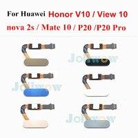 Home Button Voor Huawei Honor V10 Nova 2S P20 P20 Pro Mate 10 Voor Honor View 10 Vingerafdruk Sensor scanner Flex Kabel