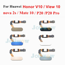 ปุ่มHomeสำหรับHuawei Honor V10 Nova 2S P20 P20 Pro Mate 10 สำหรับHonorดู 10 เซ็นเซอร์ลายนิ้วมือเครื่องสแกนเนอร์Flex Cable