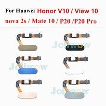 Кнопка возврата для Huawei Honor V10 nova 2s p20 p20 pro mate 10, сканер отпечатков пальцев для honor View 10, гибкий кабель