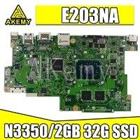 Samxinno e203na For Asus e203n e203na laotop 메인 보드 e203na 마더 보드 n3350/2g ram 32g ssd