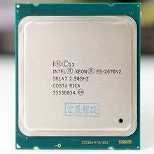معالج Intel Xeon Serv E5 2670 V2 E5 2670 V2 CPU 2.5 LGA 2011 SR1A7 معالج عشرة النوى لسطح المكتب e5 2670V2 100% عمل عادي