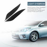 2PCS 5D Effect Carbon Fiber Headlight Lamp Strip Cover Trim Accessories For Toyota Land Cruiser Prado 2014 2017 Epoxy Process