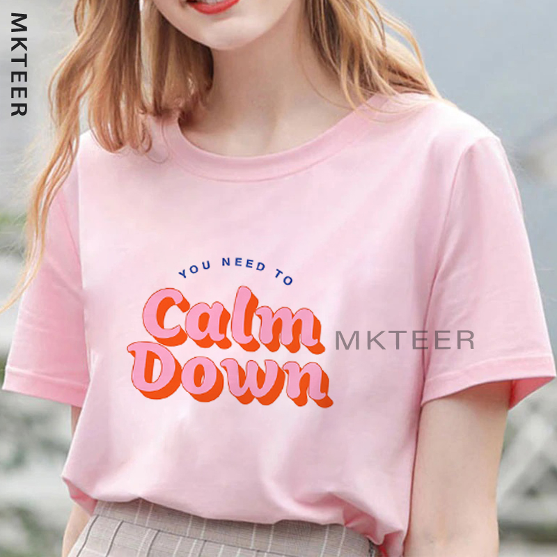 You Need To Calm Down Aesthetic Women's Tee Shirt Femme Harajuku T Shirt Casual Black Tops&Tees Camiseta Mujer Summer Streetwear