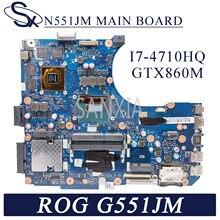 KEFU N551JM Laptop motherboard für ASUS ROG G551JM Original Mainboard I7-4710HQ GTX860M