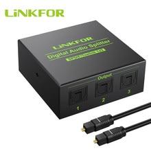 Linkfor 3 way spdif toslink divisor de áudio digital óptico 1x3 divisor óptico 1 em 3 para fora suporte dts ac3