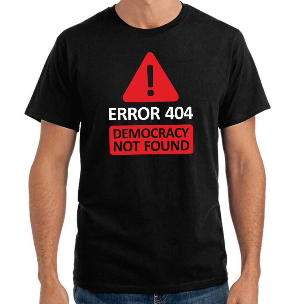 Fashion New Top Tees <font><b>Shirts</b></font> Novelty O-Neck Tops <font><b>Error</b></font> <font><b>404</b></font> - Democracy Not Found Casual Short Sleeve Tops T-<font><b>Shirt</b></font> image