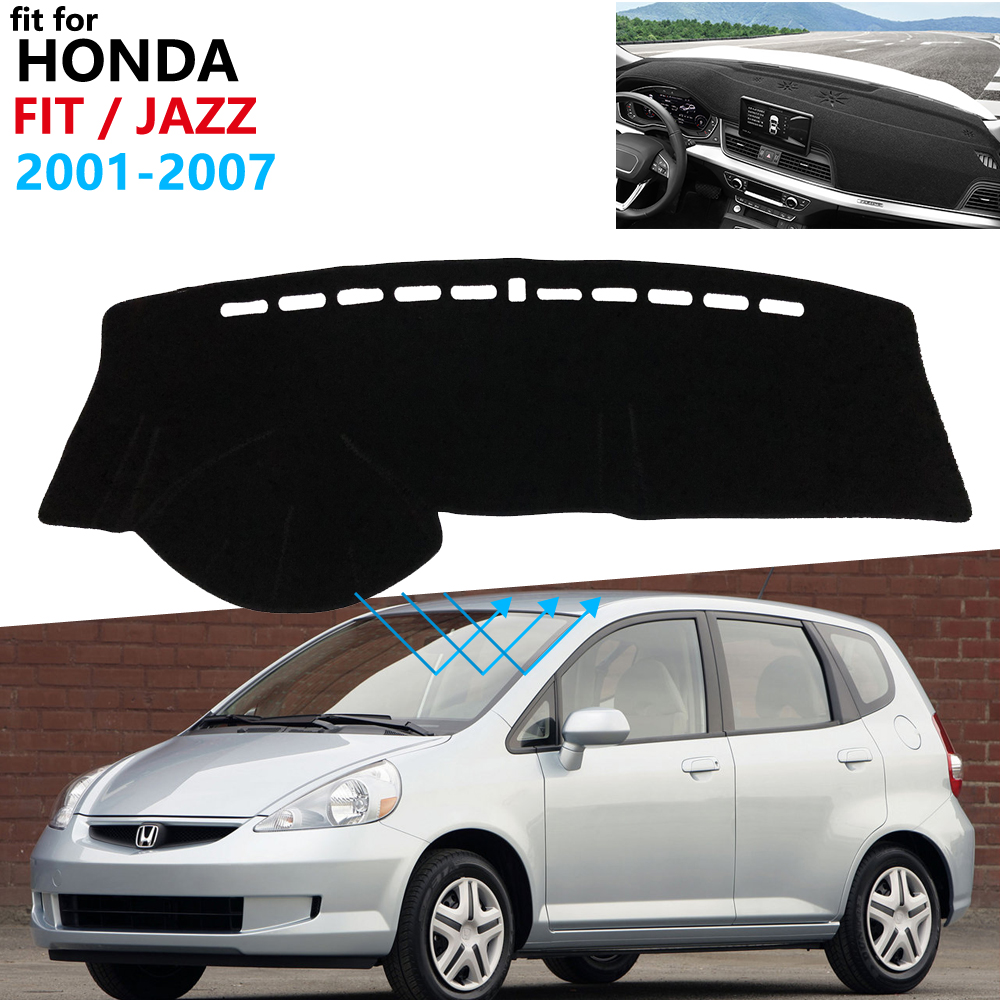 Dashboard Cover Protective Pad For Honda Fit Jazz 2001~2007 Car Accessories Dash Board Sunshade Carpet GD1 GD3 GD5 2005 2006