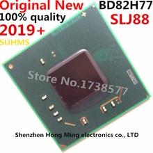 DC:2019 + 100% חדש SLJ88 BD82H77 BGA ערכת שבבים