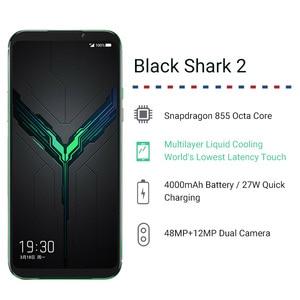 "Image 2 - نسخة عالمية من هاتف شاومي بلاك القرش 2 12GB 256GB للألعاب الهاتف الذكي سنابدراجون 855 48mp الكاميرا الخلفية 4000mAh 6.39 ""شاشة AMOLED"