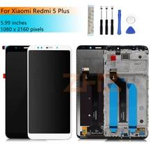 Per Xiaomi Redmi 5 Plus display touch screen + cornice Redmi 5 Plus digitalizzatore LCD pantalla pezzi di ricambio di riparazione