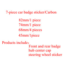 7 шт./компл. углеродное волокно передний капот эмблема 82 мм + задние значок 74 мм + ступицы колеса Кепки 68 мм + руль стикеры 45 мм