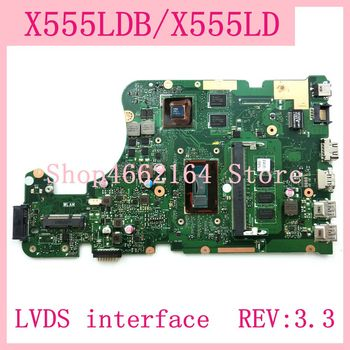 X555LDB LVDS interface 4G RAM GT820M REV:3.3 Motherboard For ASUS X555L A555L K555L F555L W519L X555LD X555LDB Laptop Mainboard