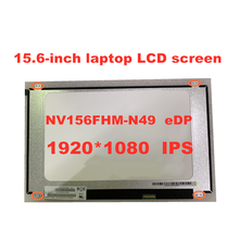 Lcd-Screen-Panel NV156FHM-N49 Lcd Matrix Edp FHD V8.0 1920X1080 30pins V8.2 IPS Original