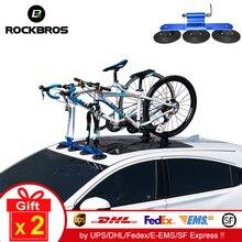 ROCKBROS rowerowy bagażnik dachowy do samochodów stojak na rowery dachowy zasysanie próżniowe rower bagażnik samochodowy szybki montaż Sucker bagażnik dachowy